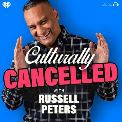 Culturally Cancelled with Russell Peters:Cloud10 and iHeartRadio