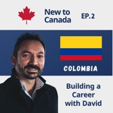 Building a Career in Canada | David from Colombia