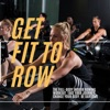 Get Fit To Row with Phil Argent artwork