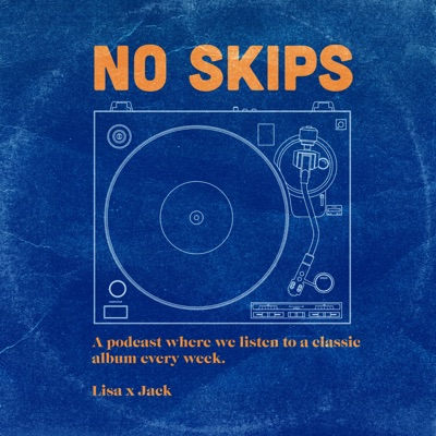 No Skips:No Skips Podcast