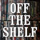 Off The Shelf Reviews Podcast