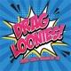 Drag Loonies: RuPaul's Drag Race Season 13