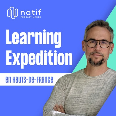 Learning Expedition en Hauts-de-France