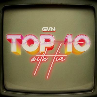 Top 10 with Tia