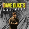Dave Duke's Unhinged  artwork