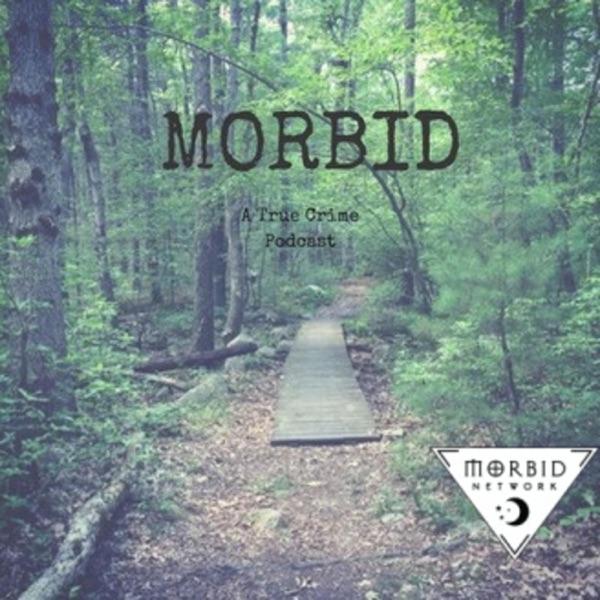 Morbid: A True Crime Podcast image