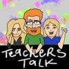 Teachers Talk artwork