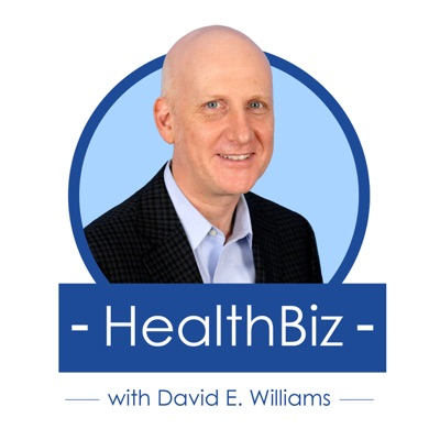 HealthBiz with David E. Williams