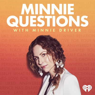 Minnie Questions with Minnie Driver:iHeartRadio