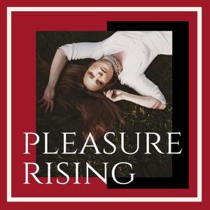 Pleasure Rising
