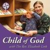 Child of God with The Rev. Elizabeth Link
