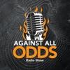 Against All Odds Radio Show  artwork