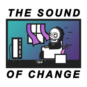 The Sound of Change