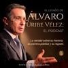El legado de Álvaro Uribe Vélez