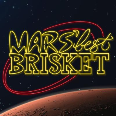 Mars' Best Brisket:Ponders Productions