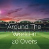 Around The World In 20 Overs artwork