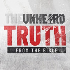 The Unheard Truth from the Bible