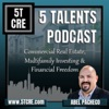 5 Talents Podcast - Passive Investing, Cashflow, & Wealth Creation in Commercial Real Estate artwork