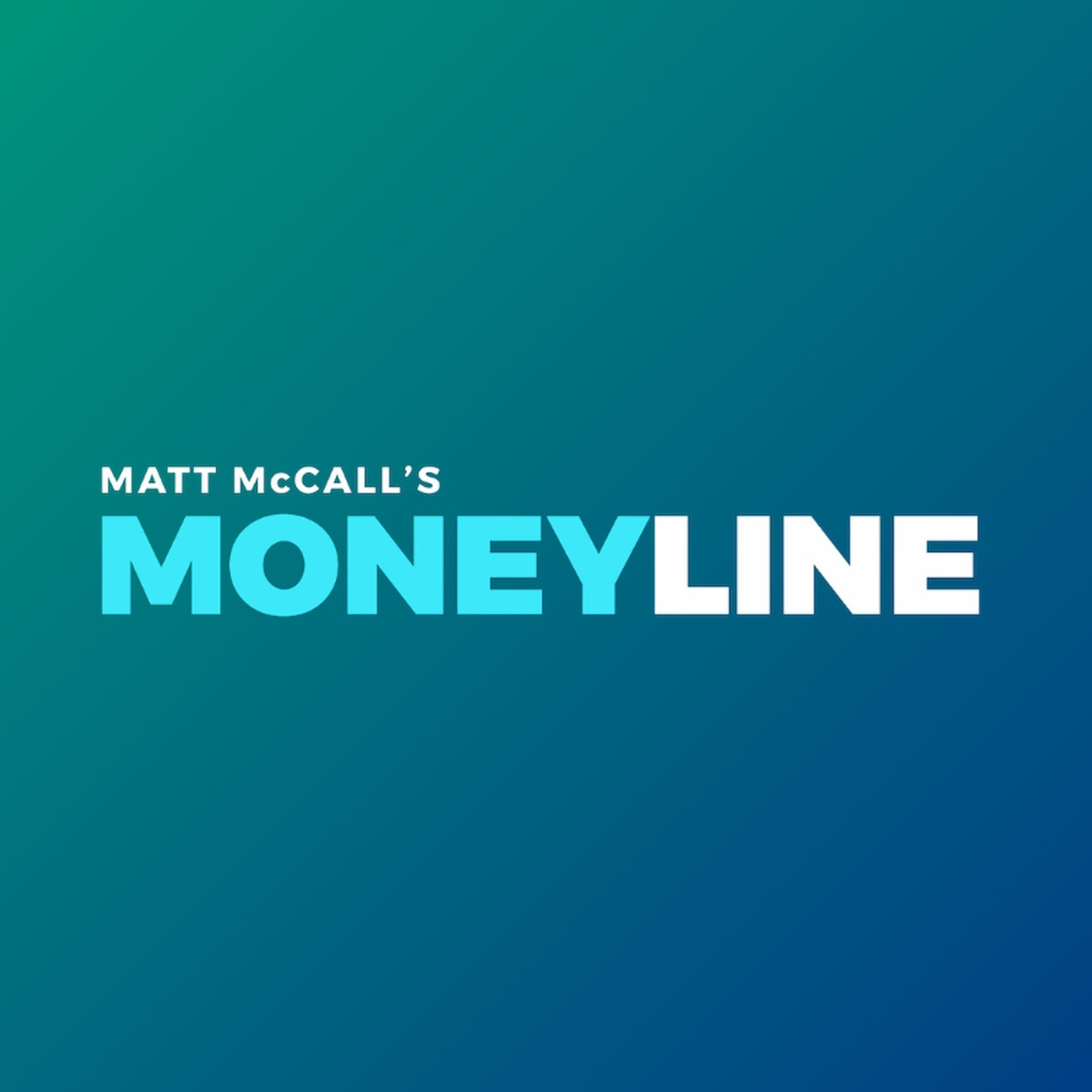 Matt McCall's Moneyline