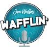 Wafflin' by Joe Weller