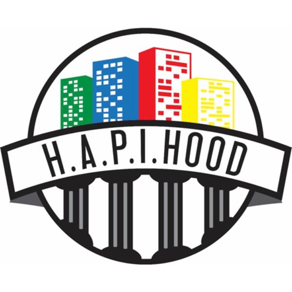 H.A.P.I. HOOD THE PODCAST