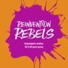Reinvention Rebels artwork
