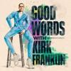 Good Words with Kirk Franklin artwork