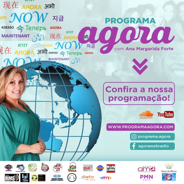 Programa de Radio Internacional web, que dá voz a pessoas e a projectos com impacto positivo , AGORA