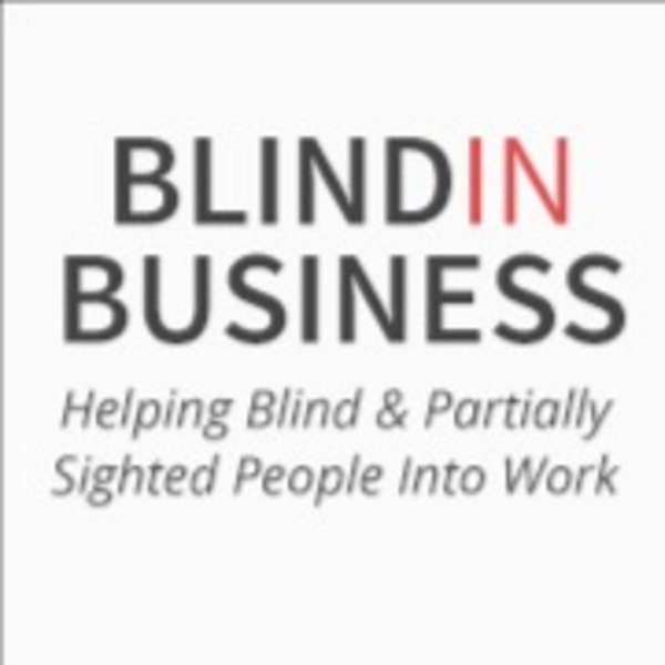 Blind in Business Podcast