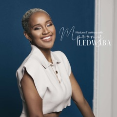 Wisdom & Wellness with Mpoomy Ledwaba