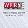 WFIR - Virginia Technology Today with Eddie Amos and Kim Blair artwork