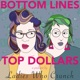 Bottom Lines Top Dollars
