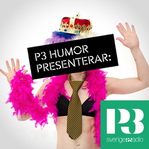 P3 Humor presenterar