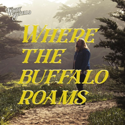 Where The Buffalo Roams:The White Buffalo