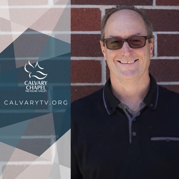 Calvary Chapel Treasure Valley Podcast