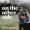 On The Other Side with Jamie Ivey and Aaron Ivey artwork
