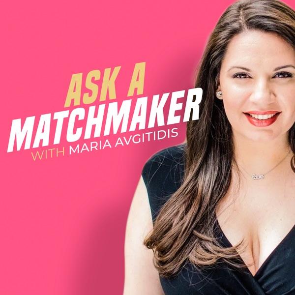 Ask a Matchmaker