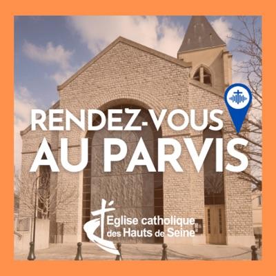 Rendez-vous au Parvis ! - Eglise Catholique dans les Hauts-de-Seine