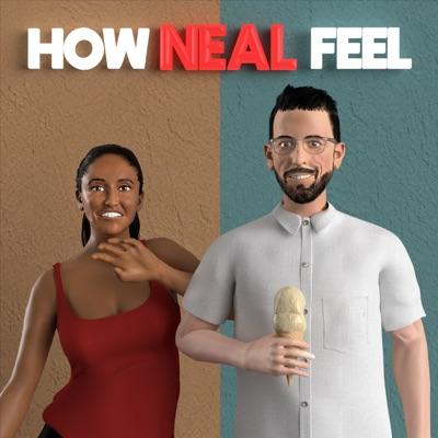 How Neal Feel:Neal Brennan