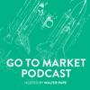 Go To Market Podcast artwork