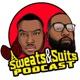 Sweats & Suits Podcast