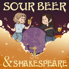 Sour Beer and Shakespeare