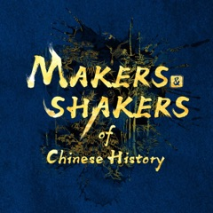 Makers and Shakers of Chinese History