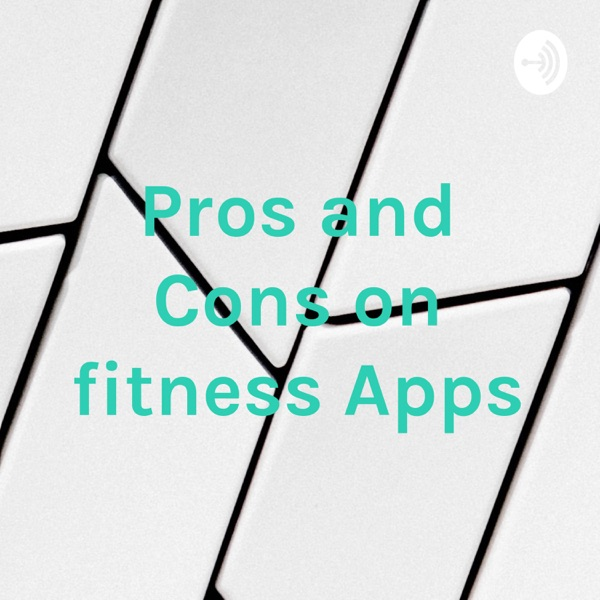 Pros and Cons on fitness Apps