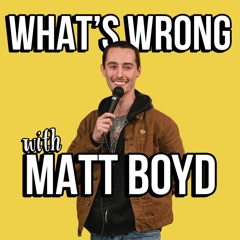 What's Wrong with Matt Boyd