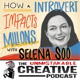 Listener Favorites: Selena Soo | How an Introvert Impacts Millions