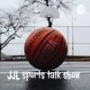 JJL sports talk show artwork