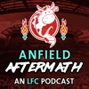 Anfield Aftermath - An LFC Podcast artwork