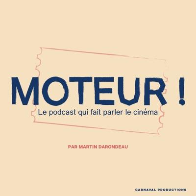 MOTEUR !:Martin Darondeau