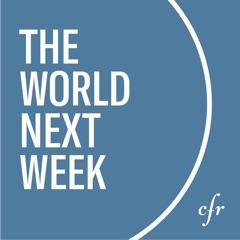 The World Next Week